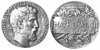 The Fields Medal which includes the motto Transire suum pectus mundoque potiri